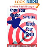Know Your Mission So You Can Reach Your Goals_