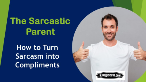 Sarcastic Parent